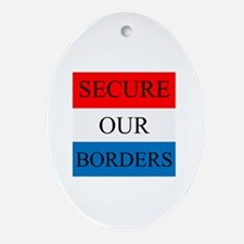 Secure Our Borders Ornament (Oval)