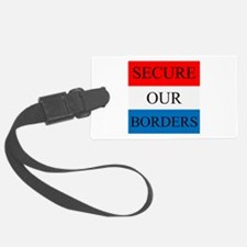 Secure Our Borders Luggage Tag