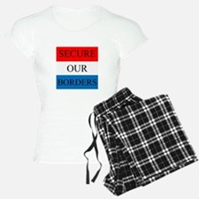 Secure Our Borders Pajamas