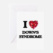 I love Down's Syndrome Greeting Cards