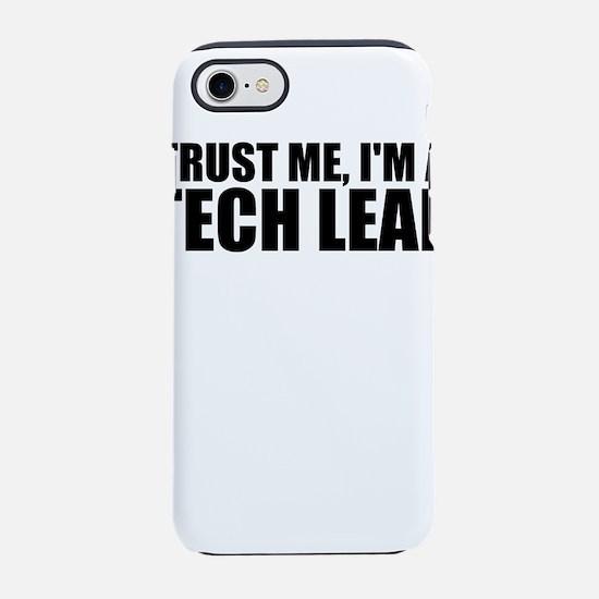 Trust Me, I'm A Tech Lead iPhone 8/7 Tough Cas