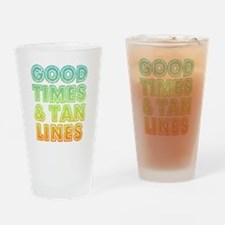 Good Times & Tan Lines Drinking Glass
