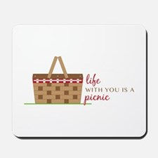 Life Is Picnic Mousepad