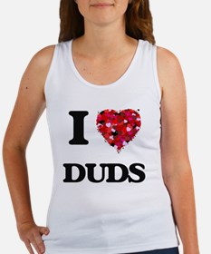 I love Duds Tank Top
