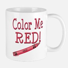 Color Me Red! Mug