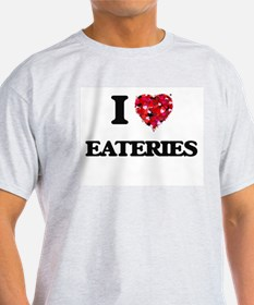 I love EATERIES T-Shirt