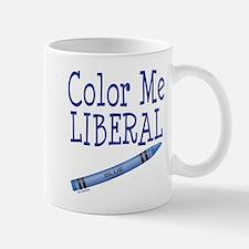 Color Me Liberal! Mug