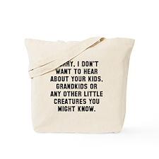 Don't hear kids Tote Bag