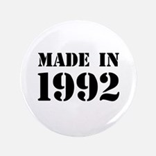 Made in 1992 Button