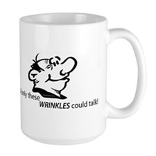 wrinkles talk Mugs