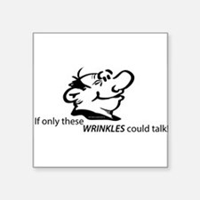 wrinkles talk Sticker