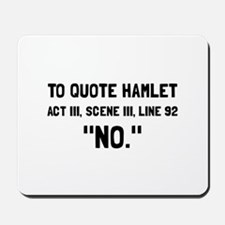 Hamlet Quote Mousepad