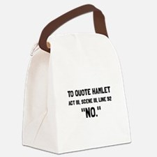 Hamlet Quote Canvas Lunch Bag