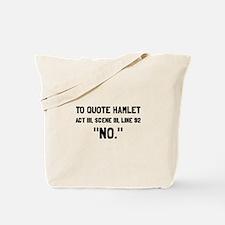 Hamlet Quote Tote Bag