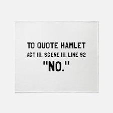 Hamlet Quote Throw Blanket