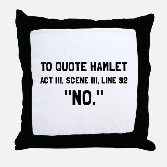 Hamlet Quote Throw Pillow