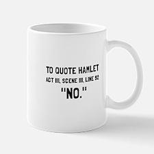 Hamlet Quote Mugs
