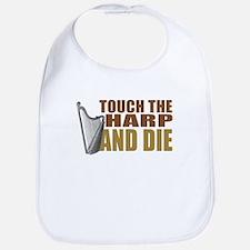 Touch/Die Harp Bib