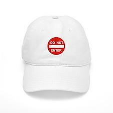 SIGN - DO NOT ENTER Baseball Cap