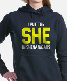 She in shenanigans Women's Hooded Sweatshirt