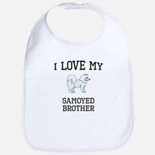 I Love My Samoyed Brother Bib