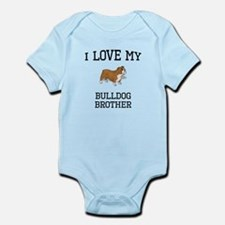 I Love My Bulldog Brother Body Suit