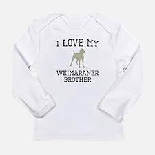 I Love My Weimaraner Brother Long Sleeve T-Shirt