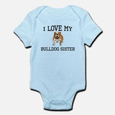 I Love My Bulldog Sister Body Suit