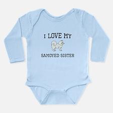 I Love My Samoyed Sister Body Suit