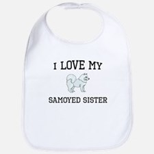 I Love My Samoyed Sister Bib