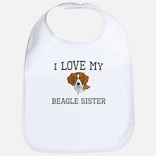 I Love My Beagle Sister Bib