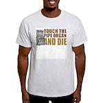 Touch/Die Organ Light T-Shirt