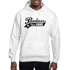 Badass Since 1995 Hoodie