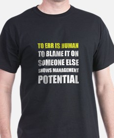 Management Potential T-Shirt