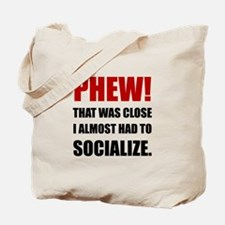 Phew Socialize Tote Bag