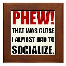 Phew Socialize Framed Tile