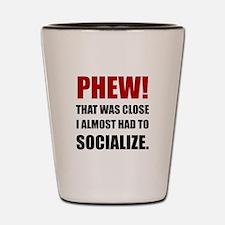 Phew Socialize Shot Glass