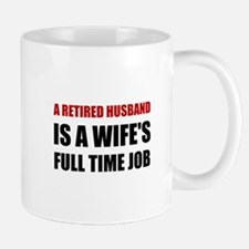 Retired Husband Mugs