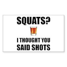Squats Shots Decal