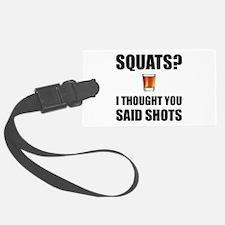 Squats Shots Luggage Tag