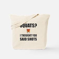 Squats Shots Tote Bag