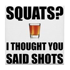 Squats Shots Tile Coaster