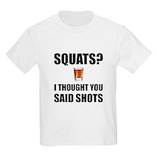 Squats Shots T-Shirt
