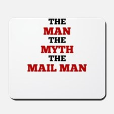 The Man The Myth The Mail Man Mousepad