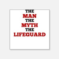 The Man The Myth The Lifeguard Sticker
