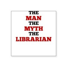 The Man The Myth The Librarian Sticker