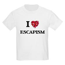 I love ESCAPISM T-Shirt