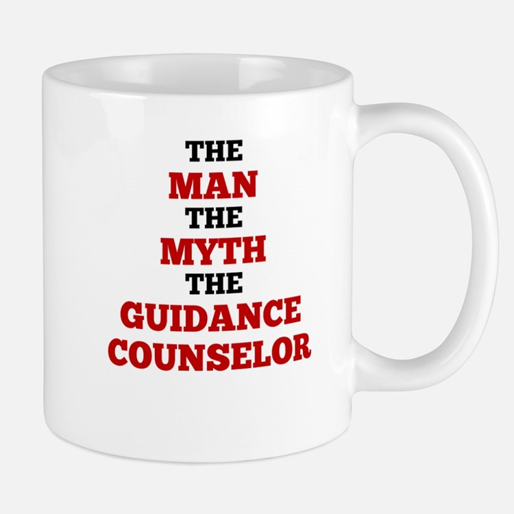 The Man The Myth The Guidance Counselor Mugs