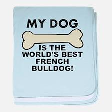 Worlds Best French Bulldog baby blanket