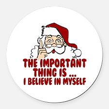 Santa Claus Believes In Himself Round Car Magnet